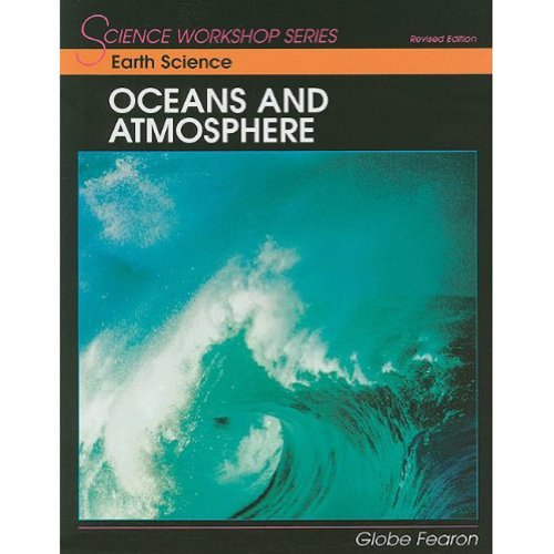 9780130233714: SCIENCE WORKSHOP SERIES:EARTH SCIENCE/OCEANS & ATMOSPHERE STUDENT       EDITION 2000C