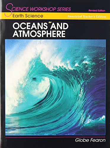 9780130233721: SCIENCE WORKSHOP SERIES:EARTH SCIENCE/OCEANS & ATMOSPHERE ANNOTATED TEACHER'S EDITION 2000C