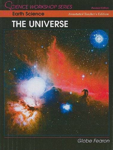 9780130233745: SCIENCE WORKSHOP SERIES:EARTH SCIENCE/THE UNIVERSE ANNOTATED TEACHER'S EDITION 2000C