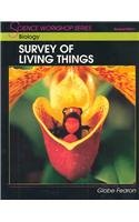 9780130233783: SCIENCE WORKSHOP SERIES:BIOLOGY/SURVEY OF LIVING THINGS STUDENT EDITION 2000C