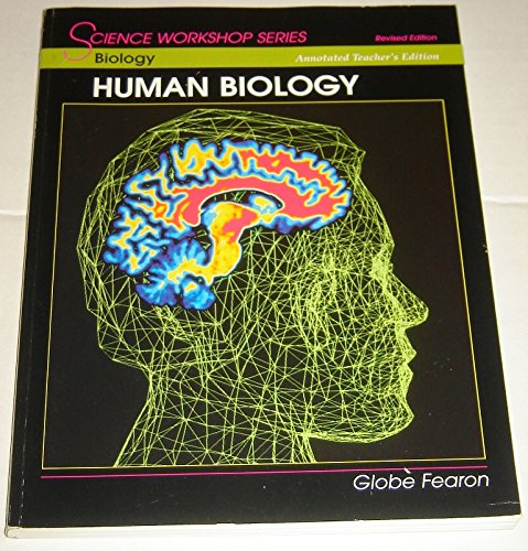 9780130233844: SCIENCE WORKSHOP SERIES:BIOLOGY/HUMAN BIOLOGY ANNOTATED TEACHER'S EDITION 2000C