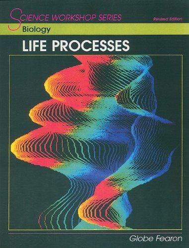 9780130233851: SCIENCE WORKSHOP SERIES:BIOLOGY-LIFE PROCESSES SE
