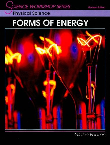 9780130233929: SCIENCE WORKSHOP SERIES:PHYSICAL SCIENCE-FORMS OF ENERGY SE