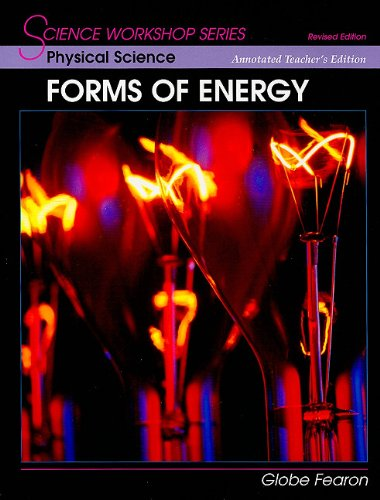 9780130233936: Physical Science: Forms of Energy Annotated Teacher's Edition (Science Workshop)
