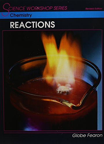 9780130233943: Chemistry: Reactions (Science Workshops)