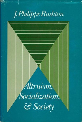 9780130234087: Altruism, socialization, and society (Prentice-Hall series in social learning theory)
