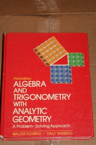 9780130234414: Algebra and Trigonometry With Analytic Geometry: A Problem-Solving Approach