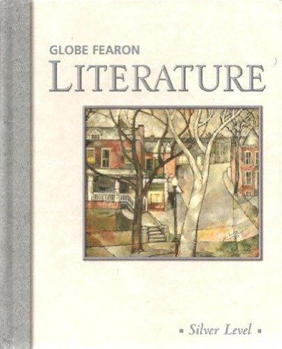 9780130235787: Globe Fearon Literature: Silver Level
