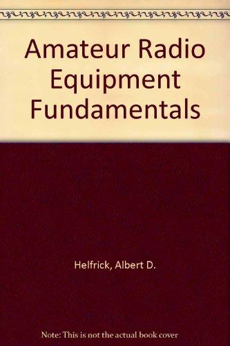 9780130236555: Amateur Radio Equipment Fundamentals