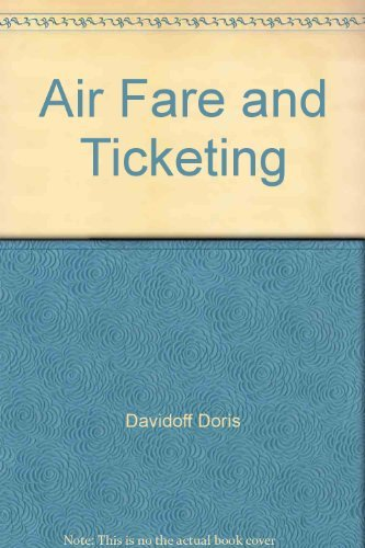 9780130236647: Air Fare and Ticketing