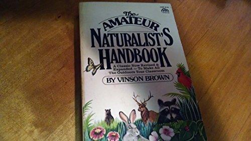 9780130237392: Amateur Naturalist's Handbook (A Spectrum book)