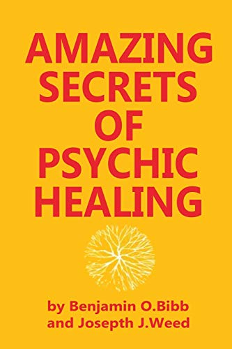 9780130237620: Amazing Secrets of Psychic Healing