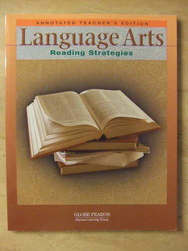 9780130237941: Language Arts: Reading Strategies Annotated Teacher's Edition 2001c (Globe Reading Strategies)