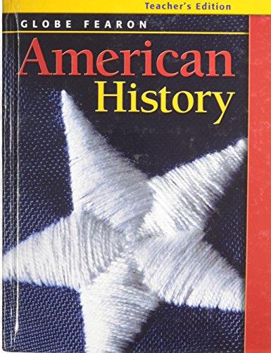 9780130238009: GLOBE FEARON AMERICAN HISTORY TEACHERS EDITION 2003C