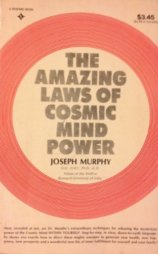 9780130238047: Amazing Laws of Cosmic Mind Power