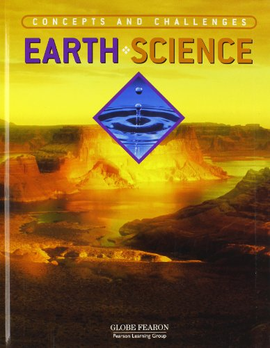 GLOBE CONCEPTS AND CHALLENGES EARTH SCIENCE STUDENT TEXTBOOK 4TH EDITION 2003C: GLOBE