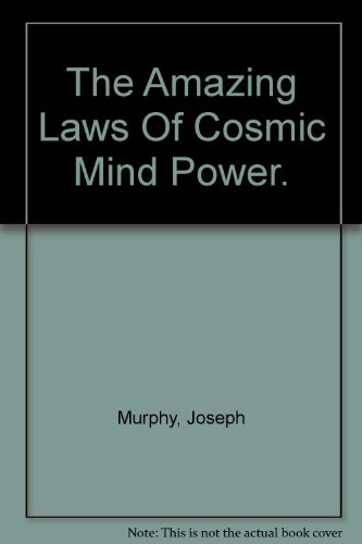 9780130238207: The Amazing Laws Of Cosmic Mind Power.