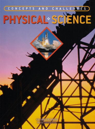 9780130238405: GLOBE CONCEPTS AND CHALLENGES IN PHYSICAL SCIENCE TEXT 4TH EDITION 2003C