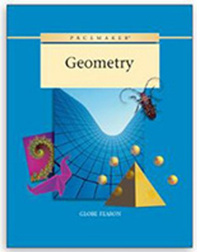 9780130238412: GLOBE FEARON PACEMAKER GEOMETRY STUDENT WORKBOOK 2003C