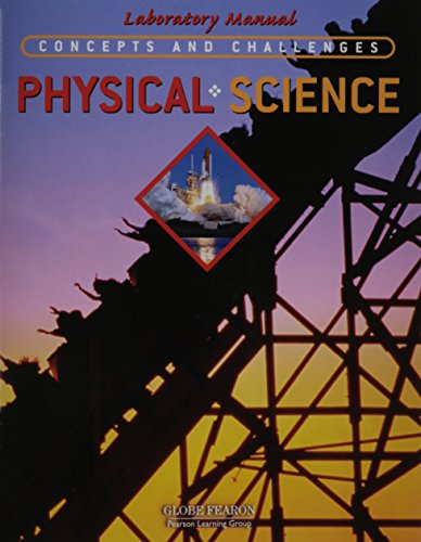 9780130238559: GLOBE CONCEPTS AND CHALLENGES IN PHYSICAL SCIENCE LAB PROGRAM 4TH       EDITION 2003C
