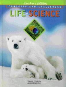 Life Science: Concepts and Challenges Teacher's Edition Fourth Edition: Bernstein