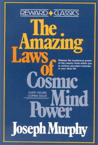 9780130238887: AMAZING LAWS OF COSMIC MIND POWER