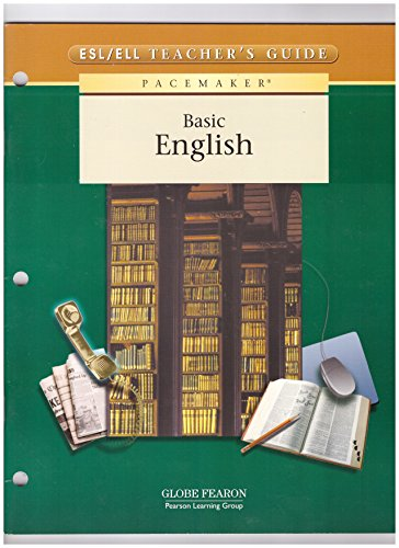 9780130240026: PACEMAKER BASIC ENGLISH, ENGLISH AS A SECOND LANGUAGE/ENGLISH LANGUAGE LEARNERS TEACHER'S GUIDE 2003