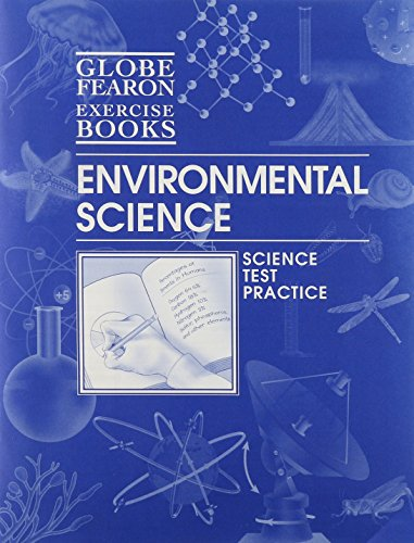 9780130240569: GLOBE FEARON SCIENCE EXERCISE BOOKS, ENVIRONMENTAL SCIENCE, 2003 (Gf Science Exercise Books)