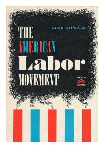9780130240675: American Labor Movement
