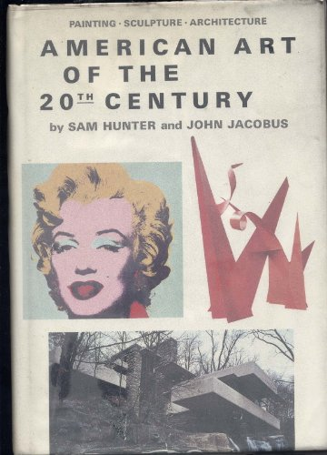 9780130240750: American Art of the 20th Century: Painting, Sculpture, Architecture