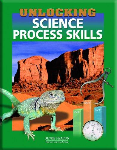 9780130240811: UNLOCKING SCIENCE PROCESS SKILLS STUDENT EDITION 2003 (GLOBE UNLOCKING SCIENCE SKILLS)