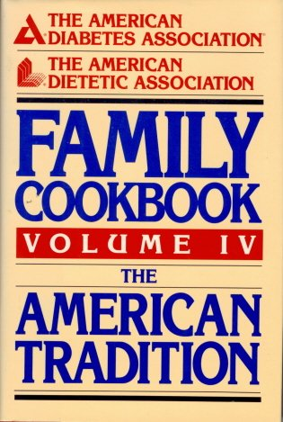 9780130240927: The American Diabetes Association: The American Dietetic Association Family Cookbook (American Diabetes Association & American Dietetic Association)