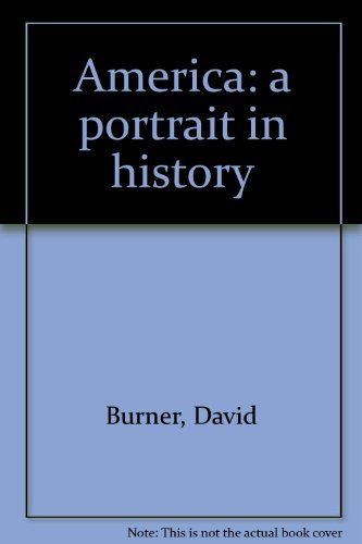 9780130241665: America: a portrait in history