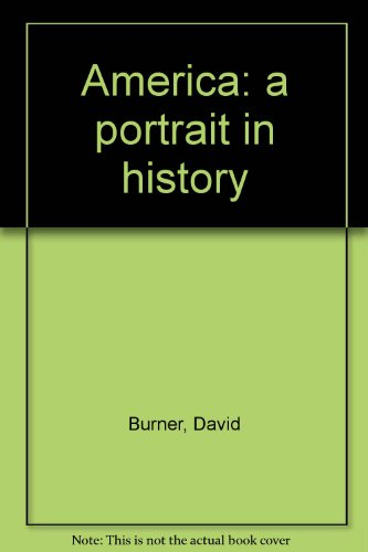 9780130241825: America: a portrait in history