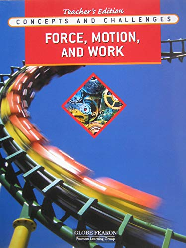 9780130242006: Concepts and Challenges: Force, Motion, and Work (Teacher's Edition)