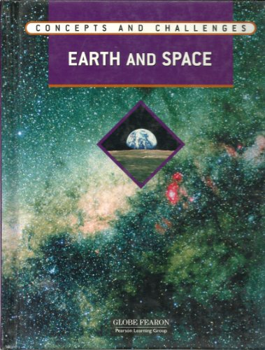 9780130242020: Globe Fearon Concepts and Challenges EARTH AND SPACE MODULE STUDENT EDITION 2004 (Concepts and Challenges)