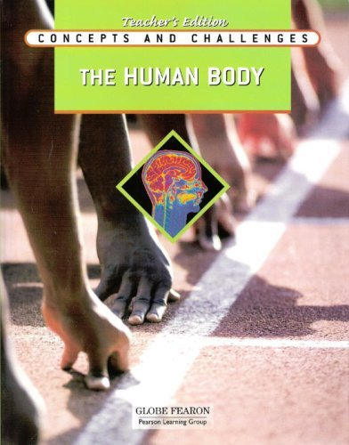 9780130242105: Globe Fearon - Concepts and Challenges - The Human Body - Teacher's Edition