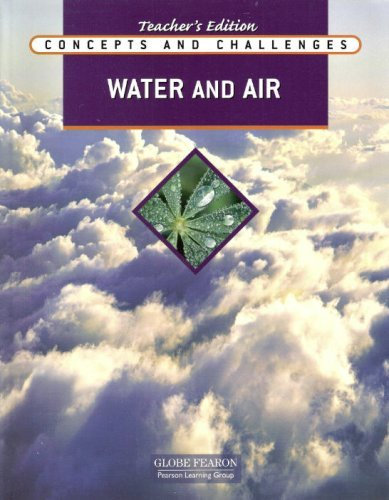 9780130242143: Globe Fearon - Concepts and Challenges - Water and Air - Teacher's Edition
