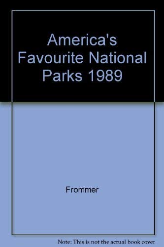 9780130242747: America's Favourite National Parks 1989