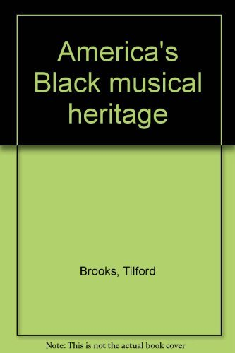America's Black musical heritage: Brooks, Tilford