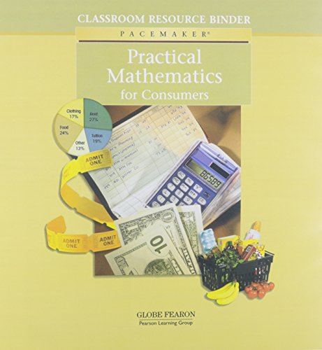 9780130243171: PACEMAKER PRACTICAL MATH CLASSROOM RESOURCE BINDER 2004 (Fearon Practical Math for Consumers)