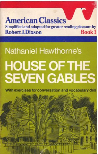 9780130244079: Nathaniel Hawthorne's House of the Seven Gables (American Classics/Book 1)