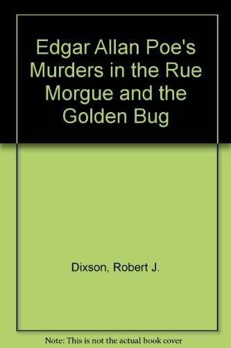 9780130244246: Edgar Allan Poe's Murders in the Rue Morgue and the Golden Bug