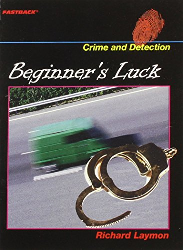 9780130244895: FASTBACK BEGINNER'S LUCK (CRIME AND DETECTION) 2004C (FastBack: Crime and Detection)