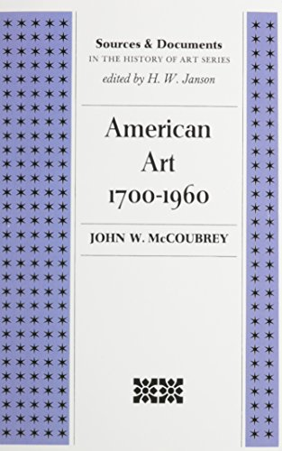 American Art 1700-1960 (Sources & Documents in: John W. McCoubrey;