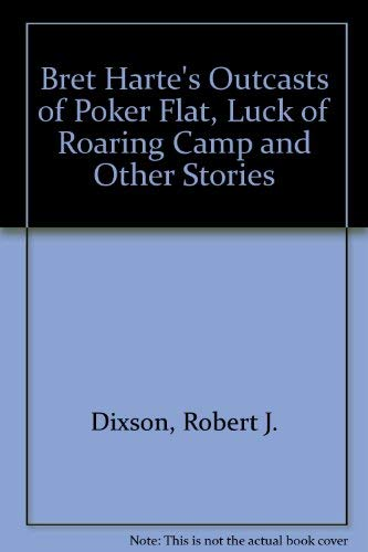 9780130245557: Bret Harte's Outcasts of Poker Flat, Luck of Roaring Camp and Other Stories