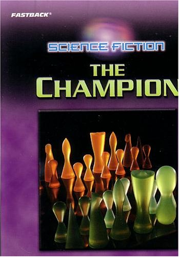 9780130245731: FASTBACK THE CHAMPION (SCIENCE FICTION) 2004C (Fearon/Fb: Romance)