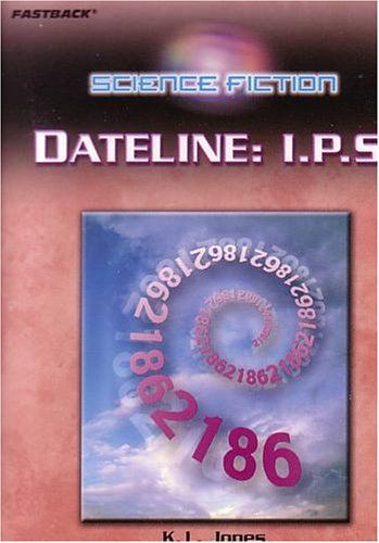 9780130245748: FASTBACK DATELINE (SCIENCE FICTION) 2004C (Fearon/Fb: Science Fiction)