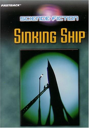 9780130245793: FASTBACK SINKING SHIP (SCIENCE FICTION) 2004C (Fearon/Fb: Science Fiction)
