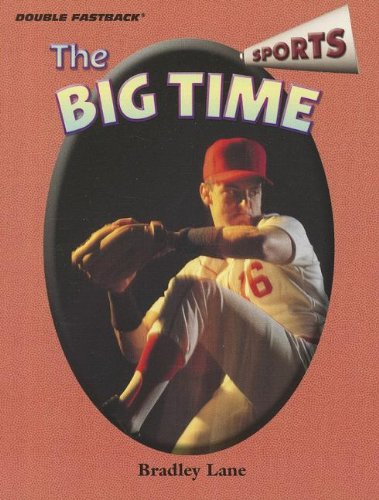 9780130245878: DOUBLE FASTBACK THE BIG TIME (SPORTS) 2004C (Double FastBack Sports)